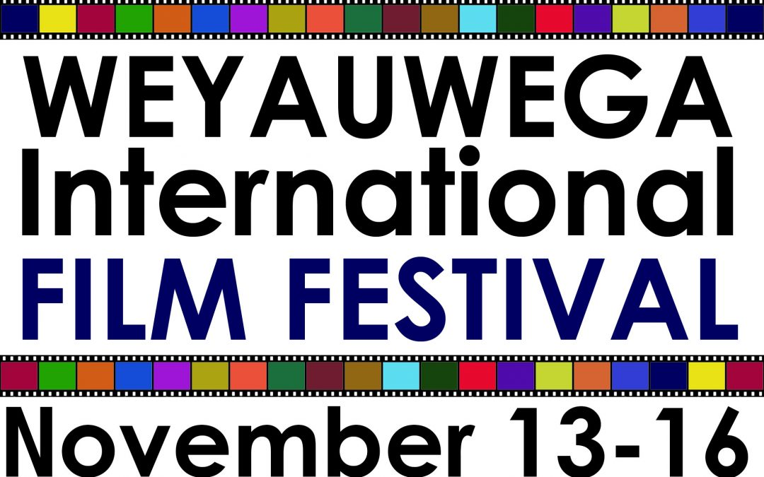 2019 Weyauwega International Film Festival